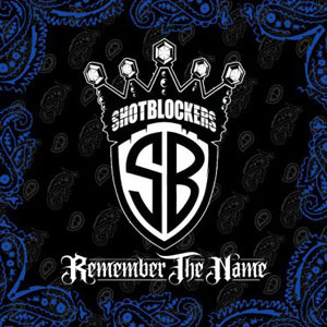 Shotblockers - Remember The Name CD